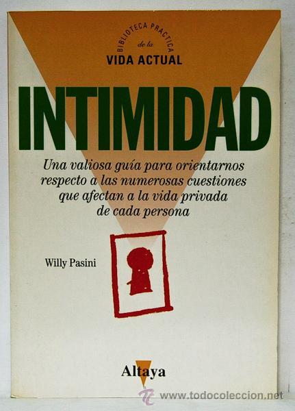 PASINI, WILLY: INTIMIDAD (ALTAYA) (CB) (Libros de Segunda Mano - Pensamiento - Psicología)