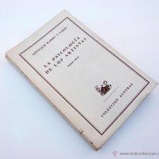 Libros de segunda mano: LA PSICOLOGIA DE LOS ARTISTAS / S. RAMON Y CAJAL / ESPASA CALPE 1954 . Lote 49173031
