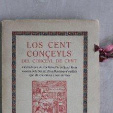 Libros de segunda mano: L-1257. LOS CENT CONÇEYLS DEL CONÇEYL DE CENT.. Lote 49205912