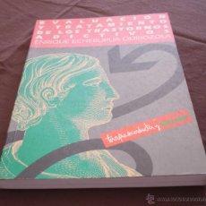 Libros de segunda mano: EVALUACION Y TRATAMIENTO DE LOS TRASTORNOS ADICTIVOS - ENRIQUE ECHEBURUA ODRIOZOLA - MADRID, 1994.. Lote 49211070