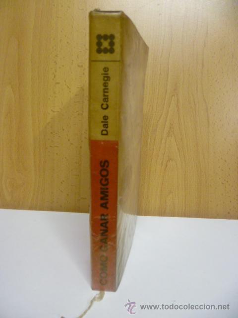 CÓMO GANAR AMIGOS E INFLUIR SOBRE LAS PERSONAS. - CARNEGIE, DALE - 1976 (Libros de Segunda Mano - Pensamiento - Psicología)
