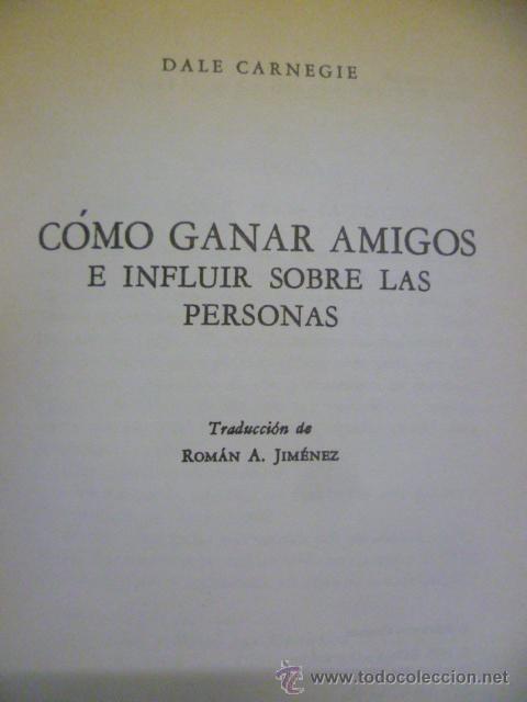 Libros de segunda mano: Cómo ganar amigos e influir sobre las personas. - CARNEGIE, Dale - 1976 - Foto 3 - 50170358