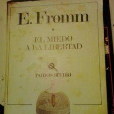 Libros de segunda mano: EL MIEDO A LA LIBERTAD-ERICH FROMM-PAIDOS STUDIO. Lote 50194902