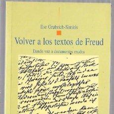 Libros de segunda mano: VOLVER A LOS TEXTOS DE FREUD. PSICOANÁLISIS. ILSE GRUBRICH-SIMITIS. BIBLIOTECA NUEVA. 2003. Lote 50402897