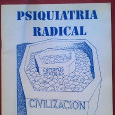 Libros de segunda mano: VV. AA. . PSIQUIATRÍA RADICAL. Lote 50417971