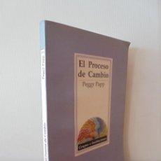 Libros de segunda mano: EL PROCESO DE CAMBIO. PEGGY PAPP. ED.PAIDOS.. Lote 50627417