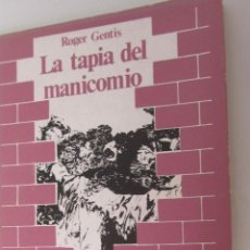 Libros de segunda mano: LA TAPIA DEL MANICOMIO DE ROGER GENTIS (LAIA). Lote 50703901