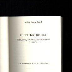 Libros de segunda mano: EL CEREBRO DEL REY - NOLASC ACARÍN - RBA 2001. Lote 50754900