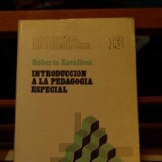 Libros de segunda mano - INTRODUCCIÓN A LA PEDAGOGÍA ESPECIAL - ROBERTO ZAVALLONI - 51145278