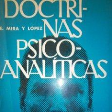 Libros de segunda mano: DOCTRINAS PSICO ANALITICAS MIRA Y LOPEZ KAPELUSZ 1965. Lote 51411394