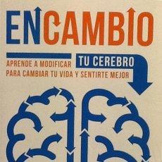 Libros de segunda mano: EN CAMBIO. APRENDE A MODIFICAR TU CEREBRO PARA CAMBIAR TU VIDA. . ESTANISLAO BACHRACH. Lote 51613975