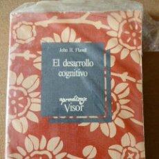 Libros de segunda mano: EL DESARROLLO COGNITIVO. JOHN H. FLAWELL. VISOR. APRENDIZAJE.. Lote 51706624
