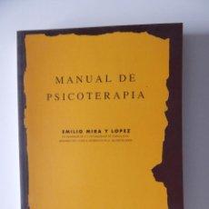 Libros de segunda mano: MANUAL DE PSICOTERAPIA - EMILIO MIRA Y LÓPEZ, 1997. Lote 51801447