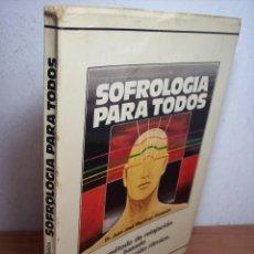 Libros de segunda mano: SOFROLOGIA PARA TODOS (DR, JUAN JOSÉ MARTÍNEZ QUESADA) EDICIONES SANTA NMARTA-1977. Lote 51801770