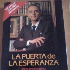 Libros de segunda mano: JUAN ANTONIO VALLEJO NÁGERA. LA PUERTA DE LA ESPERANZA.. Lote 51945163