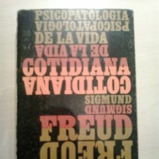 Libros de segunda mano: PSICOPATOLOGÍA DE LA VIDA COTIDIANA. SIGMUND FREUD. ALIANZA. 4A ED. 1970.. Lote 51996498