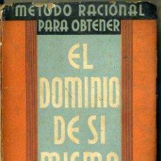 Libros de segunda mano: PAUL JAGOT : EL DOMINIO DE SÍ MISMO (IBERIA, 1939). Lote 52200210