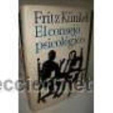 Libros de segunda mano: EL CONSEJO PSICOLOGICO. FRITZ KÜNKEL. Lote 52483201
