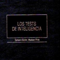 Libros de segunda mano: LOS TESTS DE INTELIGENCIA - EAMONN BUTLER Y MADSEN PIRIE. EDICIONES DEUSTO, 1993. Lote 52514469