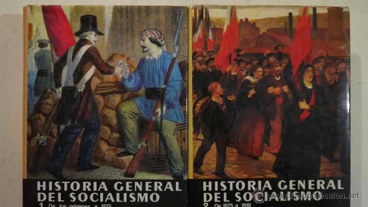 HISTORIA GENERAL DEL SOCIALISMO VOL. 1 Y 2 - - EDICIONES DESTINO - 1979 (Libros de Segunda Mano - Pensamiento - Psicología)