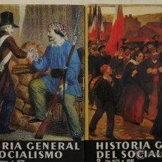 Libros de segunda mano: HISTORIA GENERAL DEL SOCIALISMO VOL. 1 Y 2 - EDICIONES DESTINO - 1979. Lote 52661174
