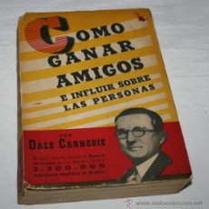 Libros de segunda mano: COMO GANAR AMIGOS, DALE CARNEGIE, COSMOS 1960, LIBRO DE AUTOAYUDA. Lote 52724372