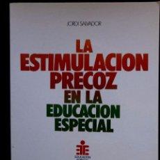 Libros de segunda mano: LA ESTIMULACION PRECOZ EN LA EDUCACION ESPECIAL - CEAC 1987 -. Lote 52847619