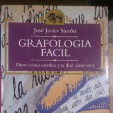 Libros de segunda mano: GRAFOLOGIA FACIL. DIME CÓMO ESCRIBES Y TE DIRÉ CÓMO ERES (MADRID, 1994). Lote 53149588