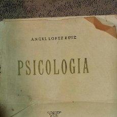 Libros de segunda mano: PSICOLOGIA Y OCIONES DE ÉTICA- ANGEL LOPEZ RUIZ- SALAMANCA 1944. Lote 53244592