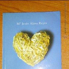Libros de segunda mano: LA INUTILIDAD DEL SUFRIMIENTO-Mª JESÚS ÁLAVA REYES. Lote 53316433