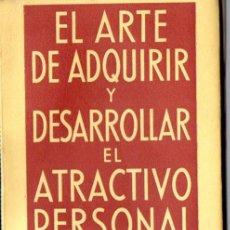 Libros de segunda mano: PAUL JAGOT : EL ARTE DE ADQUIRIR Y DESARROLLAR EL ATRACTIVO PERSONAL (IBERIA, 1945). Lote 53435614