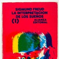 Libros de segunda mano: FREUD, SIGMUND: LA INTERPRETACIÓN DE LOS SUEÑOS, 1 (ALIANZA) (CB). Lote 53477879