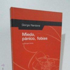 Libros de segunda mano: MIEDO PANICO FOBIAS. LA TERAPIA BREVE. GIORGIO NARDONE. EDITA HERDER 2002. VER FOTOGRAFIAS ADJUNTAS.. Lote 53709388