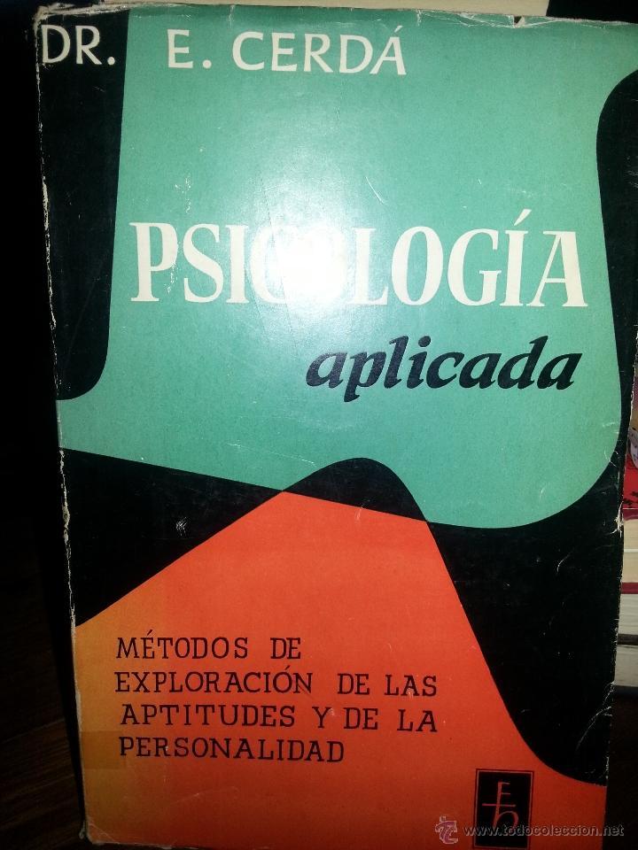 LIBRO Nº 752 PSICOLOGIA APLICADA E CERDA METODOS DE EXPLORACION DE LAS APTITUDES Y DE LA PERSONALDAD (Libros de Segunda Mano - Pensamiento - Psicología)