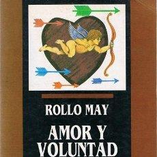 Libros de segunda mano: AMOR Y VOLUNTAD ROLLO MAY. Lote 54096065