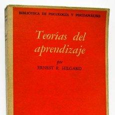 Libros de segunda mano: HILGARD, ERNEST R.: TEORÍAS DEL APRENDIZAJE (FCE) (CB). Lote 54119978