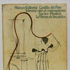 Libros de segunda mano: CASTILLA, C.; SACHER-MASOCH, L.: INTRODUCCIÓN AL MASOQUISMO / LA VENUS DE LAS PIELES (ALIANZA) (CB). Lote 54121311