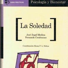 Libros de segunda mano - LA SOLEDAD JOSÉ ÁNGEL MEDINA & FERNANDO CEMBRANOS - 54142514
