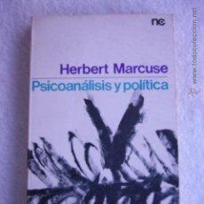 Libros de segunda mano: PSICOANÁLISIS Y POLÍTICA HERBERT MARCUSE. Lote 130592363