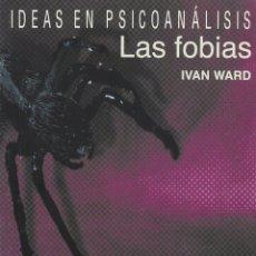 Libros de segunda mano: LAS FOBIAS (2001) - IVAN WARD - ISBN: 9789875500013. Lote 54455844