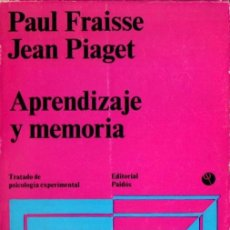 Libros de segunda mano: FRAISSE Y PIAGET : APRENDIZAJE Y MEMORIA (PAIDÓS, 1973). Lote 54516451