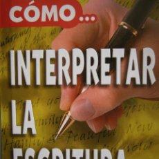 Libros de segunda mano: COMO INTERPRETAR LA ESCRITURA MICHEL MORACCHINI TIKAL SUSAETA. Lote 54614582