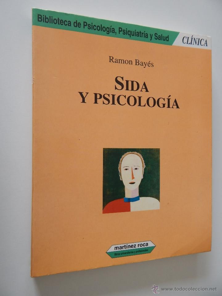 BIBLIOTECA DE PSICOLOGÍA, PSIQUIATRÍA Y SALUD CLÍNICA. SIDA Y PSICOLOGÍA - RAMON BAYÉS, 1995 (Libros de Segunda Mano - Pensamiento - Psicología)