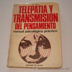 Libros de segunda mano: MIR SHEMESH TELEPATÍA Y TRANSMISIÓN DEL PENSAMIENTO. MANUAL PSICOLÓGICO PRÁCTICO. RMT73557.. Lote 54761846