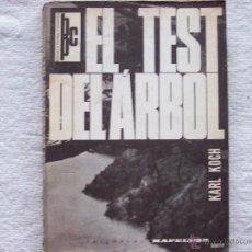 Libros de segunda mano: (PSICOLOGIA) EL TEST DEL ARBOL. KARL KOCH. EDIT. KAPELUSZ. 1 EDICION. 1962.. Lote 120940916