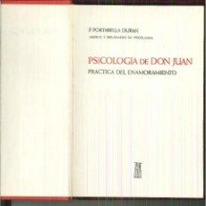 Libros de segunda mano: PSICOLOGÍA DE DON JUAN. PRÁCTICA DEL ENAMORAMIENTO. P. PORTABELLA DURÁN. Lote 55398285