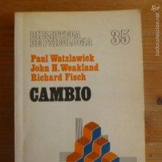 Libros de segunda mano: CAMBIO. WATZLAWICK, WEAKLAND Y FISCH. BIBLIOTECA PSICOLOGIA 35. HERDER. 1989 194PP. Lote 55572660