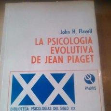 Libros de segunda mano: LA PSICOLOGÍA EVOLUTIVA DE JEAN PIAGET (BUENOS AIRES, 1974). Lote 55770523