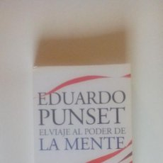 Libros de segunda mano: EL VIAJE AL PODER DE LA MENTE, EDUARDO PUNSET, ED. DESTINO, BARCELONA (2010). Lote 55816601