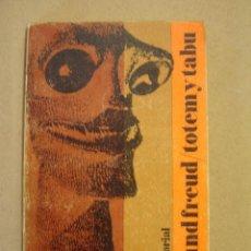 Libros de segunda mano: TÓTEM Y TABÚ - SIGMUND FREUD . Lote 55909415